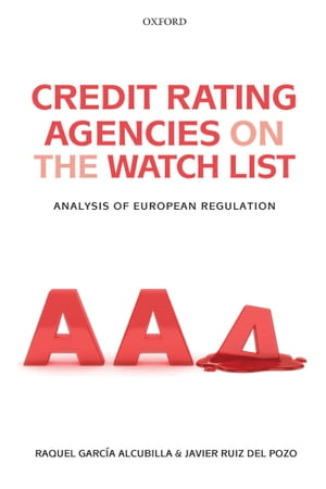 Credit Rating Agencies on the Watch List Analysis of European Regulation