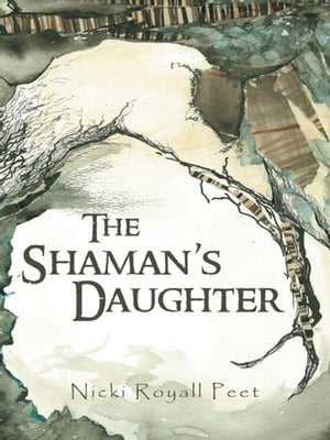 The Shaman?s Daughter