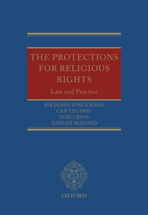 The Protections for Religious Rights Law and Practice