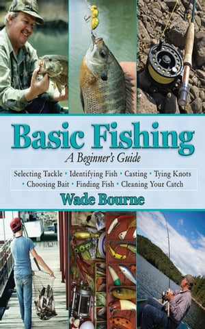 Basic Fishing A Beginner's Guide