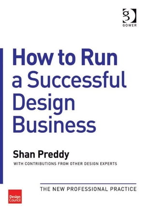How to Run a Successful Design Business The New Professional Practice