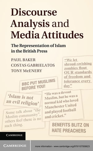 Discourse Analysis and Media Attitudes The Representation of Islam in the British Press