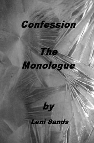 Confession - The Monologue