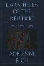 Dark Fields of the Republic: Poems 1991-1995 Cover Image
