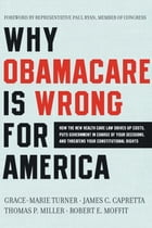 Why Obamacare Is Wrong for America Cover Image