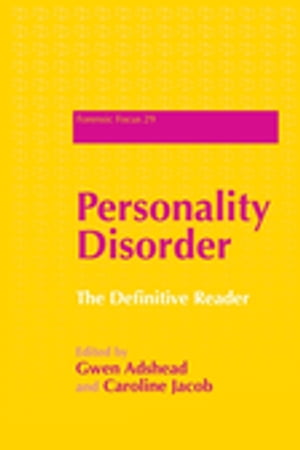 Personality Disorder The Definitive Reader