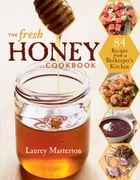 The Fresh Honey Cookbook Cover Image