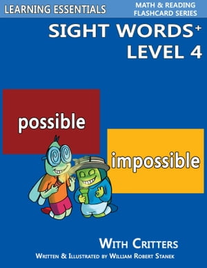 Sight Words Plus Level 4: Sight Words Flash Cards with Critters for Grade 2 & Up