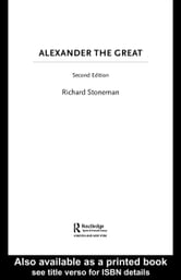 Richard Stoneman - Alexander the Great