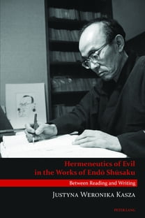 Hermeneutics of Evil in the Works of Endō Shūsaku