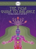 online magazine -  The YUSA Guide To Balance:: Mind Body Spirit