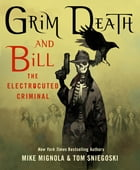 Grim Death and Bill the Electrocuted Criminal Cover Image