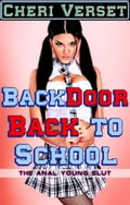 Back Door Back to School: The Anal Young Slut 2063817a-8cf2-458d-971d-0403c587c9ff