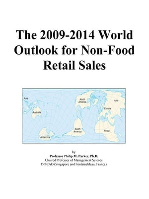 The 2009-2014 World Outlook for Non-Food Retail Sales