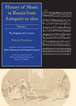 History of Music in Russia from Antiquity to 1800,  Vol. 2