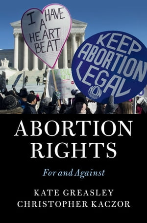 Abortion Rights For and Against