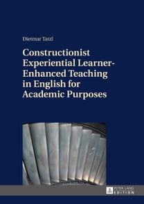 Constructionist Experiential Learner-Enhanced Teaching in English for Academic Purposes