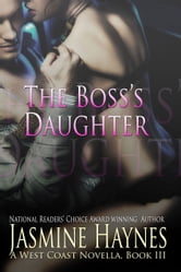 Jasmine Haynes - The Boss's Daughter