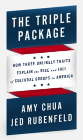 Amy Chua - The Triple Package