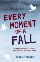 Every Moment of a Fall Cover Image