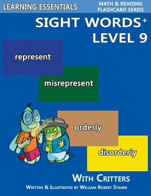 Sight Words Plus Level 9: Sight Words Flash Cards with Critters for Grade 3 & Up