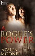 A Rogue's Power ae8d7d1a-f231-44d4-af60-bed53f7f2bda
