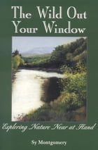 The Wild Out Your Window Cover Image