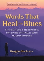 Words That Heal the Blues Cover Image