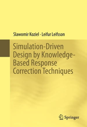 Simulation-Driven Design by Knowledge-Based Response Correction Techniques