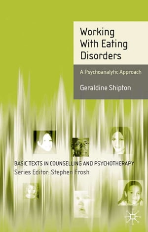 Working With Eating Disorders A Psychoanalytic Approach