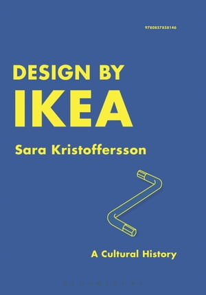 Design by IKEA A Cultural History