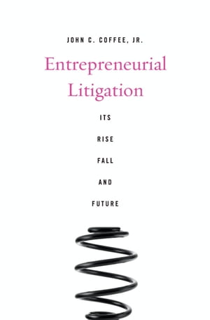 Entrepreneurial Litigation