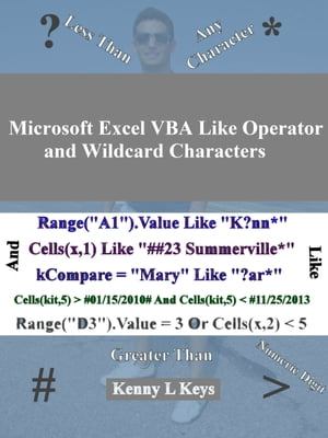 Microsoft Excel VBA Like Operator and Wildcard Characters