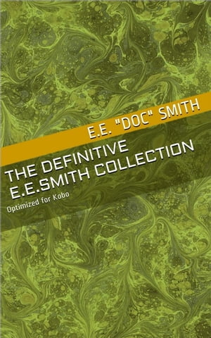 "The Definitive E.E. ""Doc"" Smith Collection"