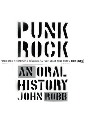 Punk Rock An Oral History