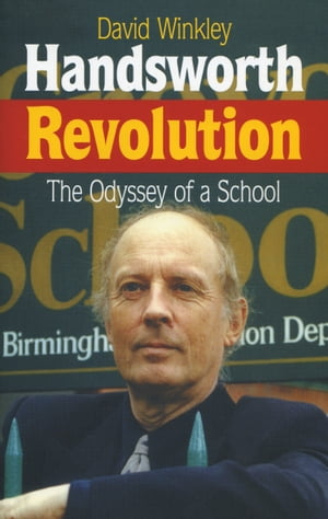 Handsworth Revolution The Odyssey of a School