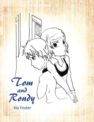 Tom and Rondy