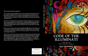Code of the Illuminati: Memoirs Illustrating the History of Jacobinism