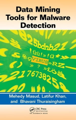 Data Mining Tools for Malware Detection