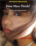 online magazine -  How Men Think? : Action and Appearance