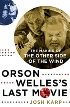 Orson Welles's Last Movie Cover Image