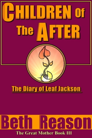 Children of the After: The Diary of Leaf Jackson