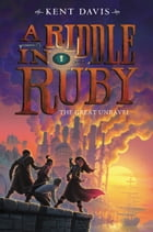 A Riddle in Ruby #3: The Great Unravel Cover Image