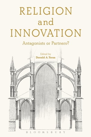 Religion and Innovation Antagonists or Partners?