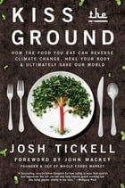 Kiss the Ground Cover Image