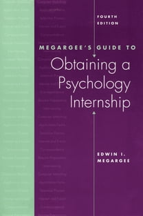 Megargee's Guide to Obtaining a Psychology Internship