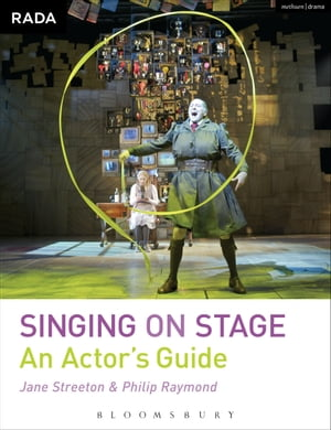 Singing on Stage An Actor's Guide