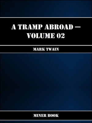 A Tramp Abroad -- Volume 02