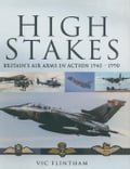online magazine -  High Stakes: Britain's Air Arms in Action 1945-1990