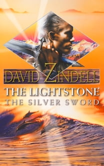 The Lightstone: The Silver Sword: Part Two (The Ea Cycle, Book 1)